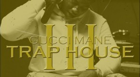 Gucci Mane – Trap House III (Ft Rick Ross)