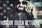 Yelawolf – Trunk Muzik Returns [Mixtape]