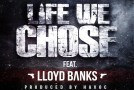 Havoc  Life We Chose (Ft Lloyd Banks)