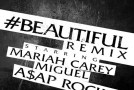 Mariah Carey – Beautiful (Remix) (Ft. ASAP Rocky & Miguel)