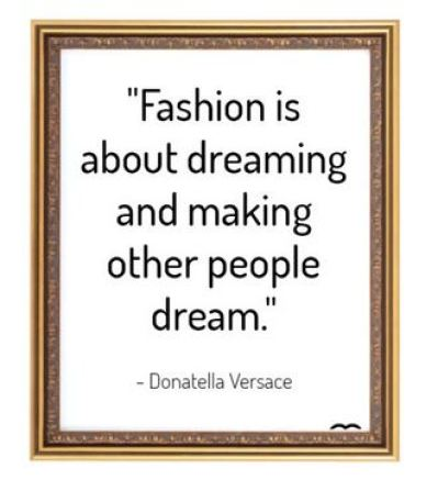 fashion quote - versace