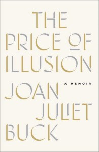Memoir by former French Vogue editor Joan Juliet Buck