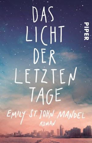 Emily St John Mandel Das Licht der letzten Tage