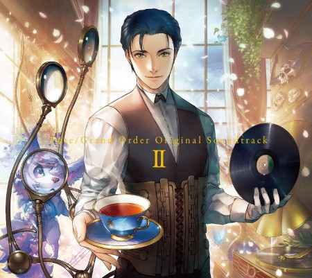 『Fate/Grand Order Original Soundtrack Ⅱ』のジャケット
