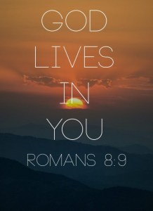 God lives in you