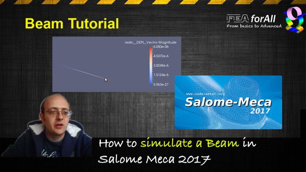 [Salome Meca 2017 Tutorial] How to simulate a simple beam?