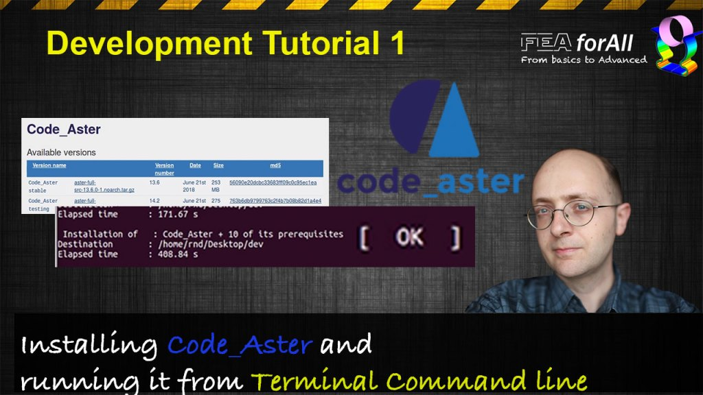 [Code Aster Dev Tuto 1] How to install Aster Full 14.2 and run it from terminal