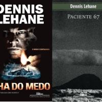 Ilha do Medo/Paciente 67 (Dennis Lehane)