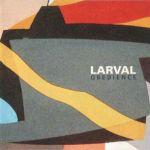 larval