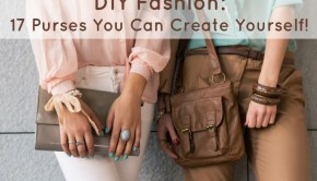 DIY-fashion-17-purses-you-can-create-yourself