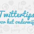 Twittertips voor in de klas