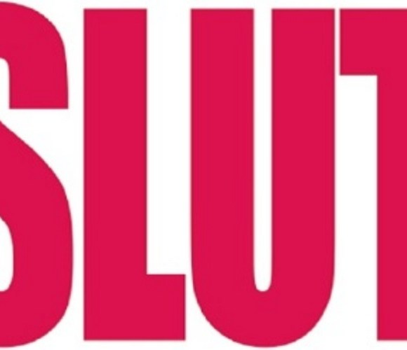 your weekend reminder: there's no such thing as a slut
