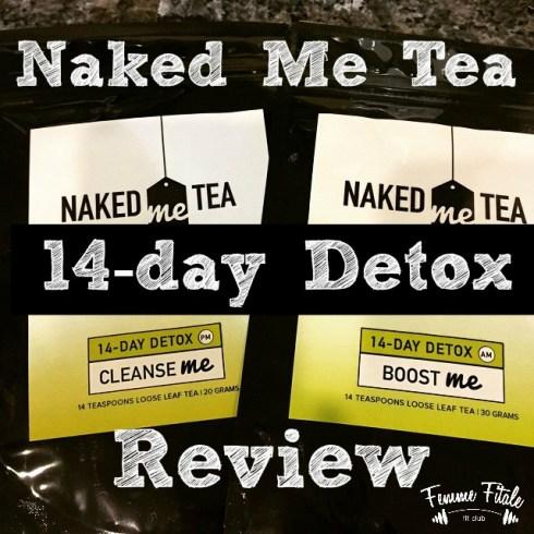 Naked Me Tea 14-Day Detox Kit Product Review #nmt #nakedmetea #teatox #detoxtea #teadetox