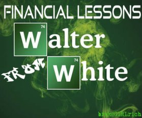 breaking bad money-financially-savvy-saturday