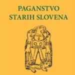 Boris Aleksandrovič Ribakov – Paganstvo Starih Slovena [Knjiga dana]