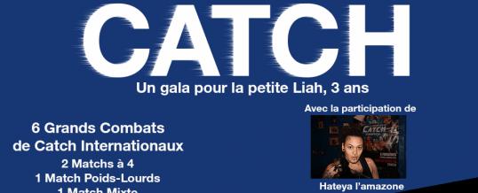 La tournée «Catch Academy Tour 2018» démarre le samedi 20 Janvier par un gala caritatif pour la petite Lyah, 3 ans.