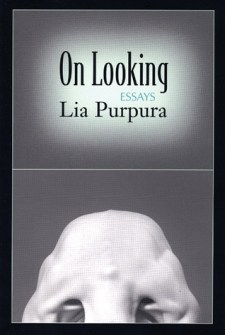lia purpura on looking essays
