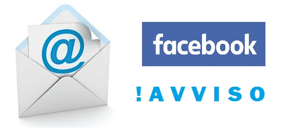 AVVISO SU POSTA ELETTRONICA E ACCOUNT FACEBOOK