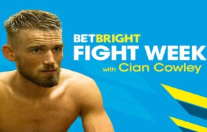 Watch: Cian Cowley - Fight Week Day 1
