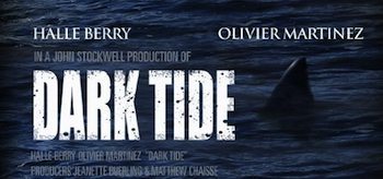 Dark Tide, 2011, Poster