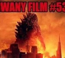 Urwany Film #53 – Godzilla
