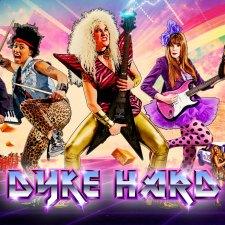 DYKE HARD – Kino klasy Z