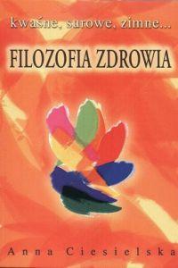 Filozofia zdrowia – Anna Ciesielska