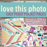 Love This Photo Easy Peasy Pocket Pages - Featured
