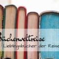 Buchweltreise Round Up Post