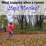 On Not Racing - what happens when a runner stops racing and keeps running?