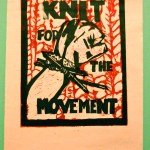 Knit For the Movement, two layer relief print.