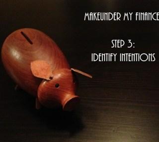 Makeunder My Finances: Step 3