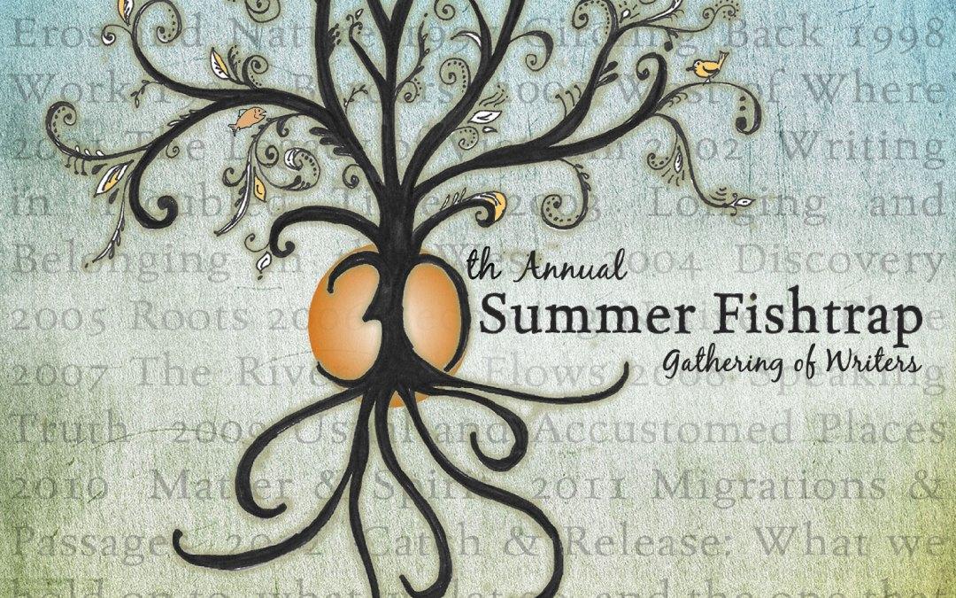 Summer Fishtrap 2017 Early Registration