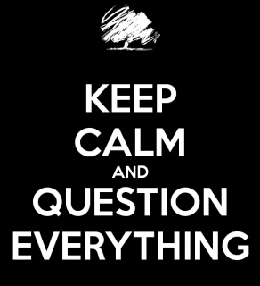 keep-calm-and-question-everything-3