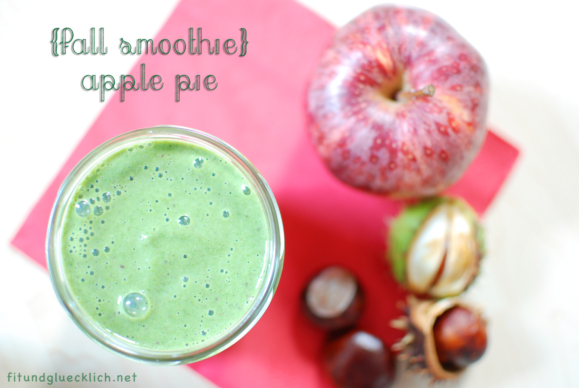 smoothie, Apfelstrudel, apple pie, fitundgluecklich.net