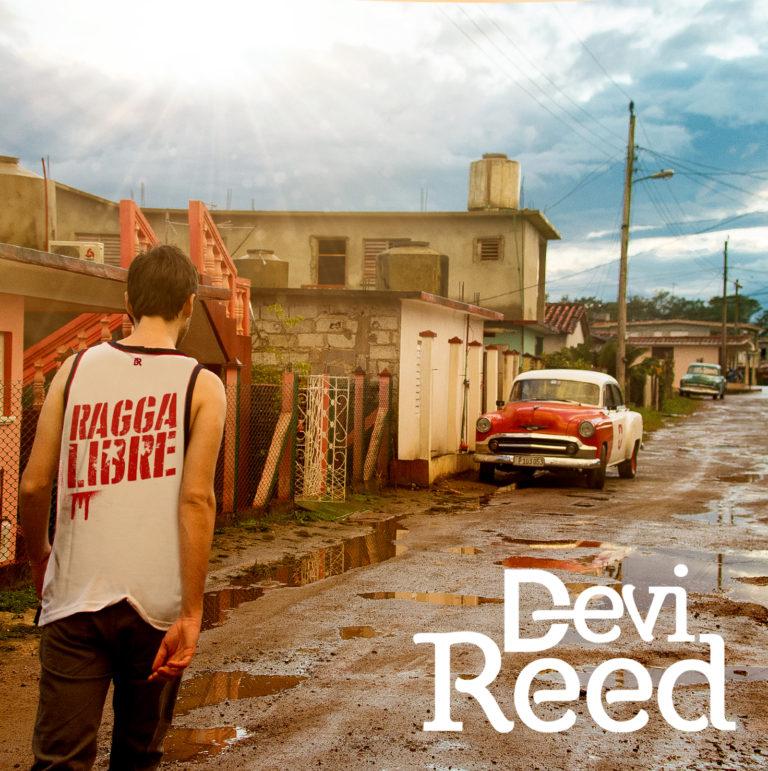 Devi Reed - Ragga Libre - 4 mai 2018