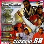 DJ Quan Da Domb -- Class Of '88 Mixtape