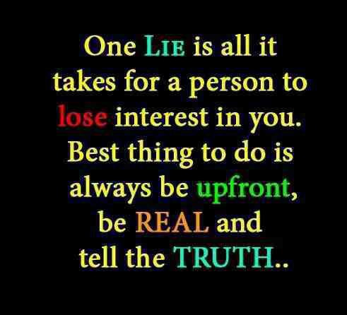 one lie is all it takes for a person to lose interest in you