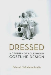 dressed-a-century-of-hollywood-costume-design-cover-x425