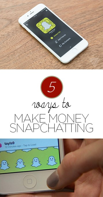 Snapchat, how to make money snapchatting, popular pin, make money from home, making money, money making tips, money hacks, finance, budgeting.