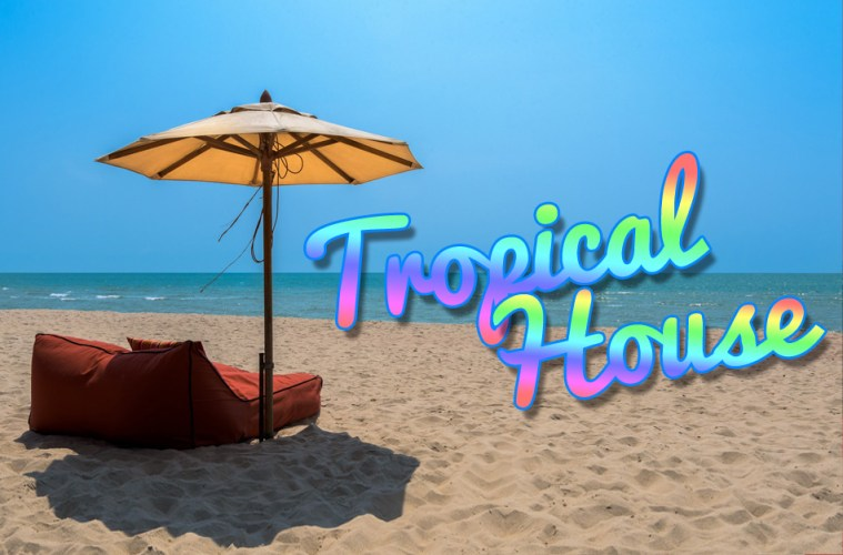 tropical-house_main