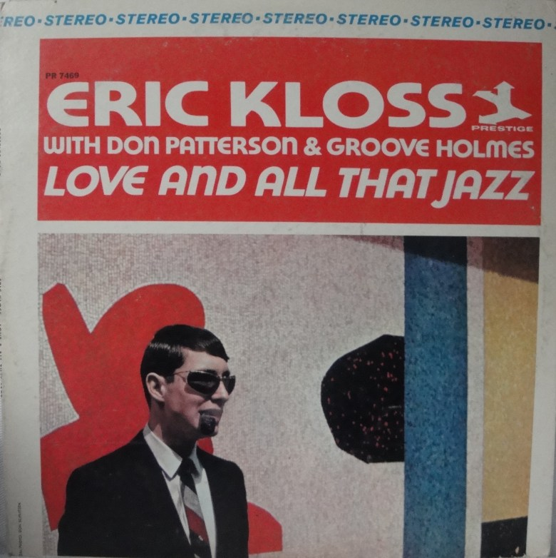 Eric Kloss - Love And All That Jazz