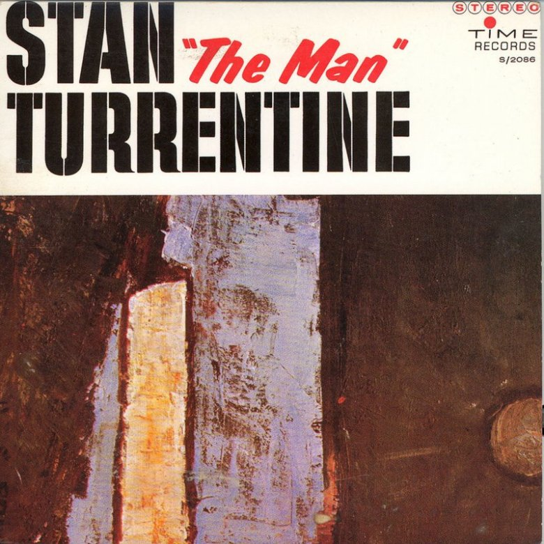Stanley Turrentine - Stan The Man