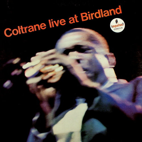 Live At Birdland, including 'Afro Blue', Impulse 1964