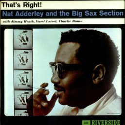 Nat Adderley - That's Right!