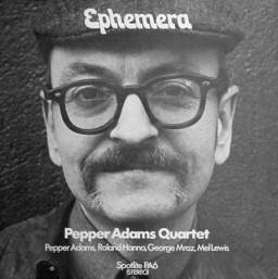 Pepper Adams - Ephemera