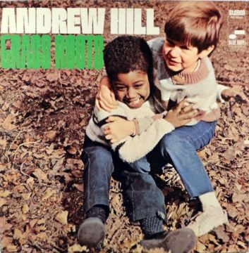 Andrew Hill - Grass Roots