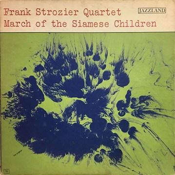 Frank Strozier Quartet - March Of The Siamese Children