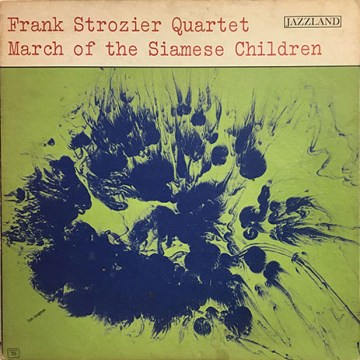 Frank Strozier Quartet - March Of The Siamese Children