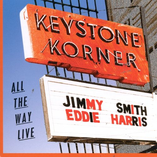 Jimmy Smith & Eddie Harris - All The Way Live